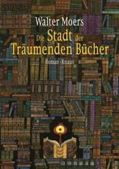 Die Stadt der Träumenden Bücher / Zamonien Bd.4 - Moers, Walter