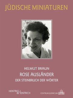 Rose Ausländer - Braun, Helmut
