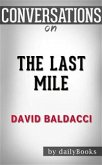 The Last Mile: by David Baldacci   Conversation Starters (eBook, ePUB)