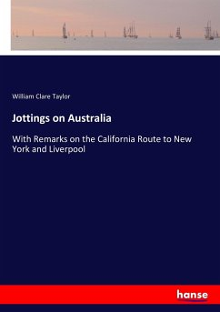 Jottings on Australia - Taylor, William Clare