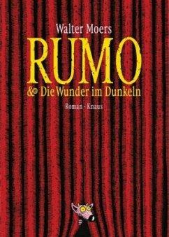 Rumo & Die Wunder im Dunkeln / Zamonien Bd.3 - Moers, Walter