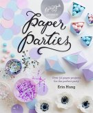 Paper Parties (eBook, ePUB)