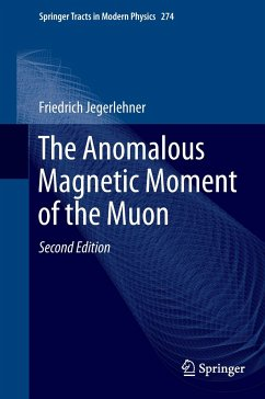 The Anomalous Magnetic Moment of the Muon - Jegerlehner, Friedrich
