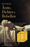 Ärzte, Dichter und Rebellen