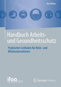 Handbuch Arbeits- und Gesundheitsschutz
