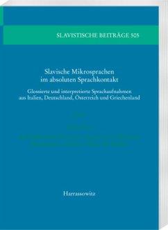Slavische Mikrosprachen im absoluten Sprachkontakt - Breu, Walter