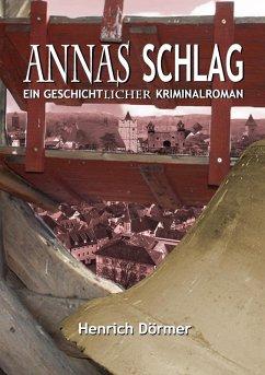 Annas Schlag (eBook, ePUB)