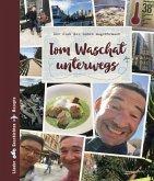 Tom Waschat unterwegs