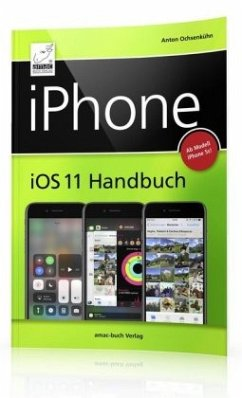 iPhone iOS 11 Handbuch