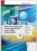Officemanagement und angewandte Informatik 1 HAS Office 2016