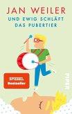 Und ewig schläft das Pubertier / Pubertier Bd.3 (eBook, ePUB)
