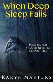 When Deep Sleep Falls (eBook, ePUB)