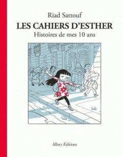 Les cahiers d´Esther - Histoire de mes 10 ans
