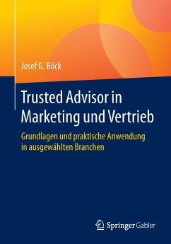 Trusted Advisor in Marketing und Vertrieb
