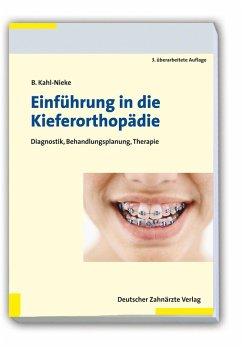 Einführung in die Kieferorthopädie (eBook, PDF) - Kahl-Nieke, Bärbel