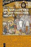Die Quellen des byzantinischen Rechts (eBook, ePUB)