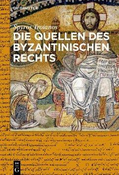 Die Quellen des byzantinischen Rechts (eBook, ePUB) - Troianos, Spyridon