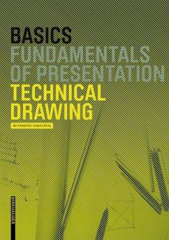 Basics Technical Drawing (eBook, ePUB) - Bielefeld, Bert; Skiba, Isabella