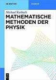 Mathematische Methoden der Physik (eBook, ePUB)