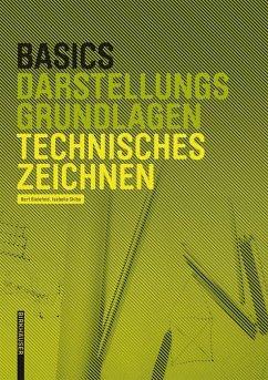Basics Technisches Zeichnen (eBook, ePUB) - Bielefeld, Bert; Skiba, Isabella
