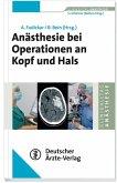 Anästhesie bei Operationen an Kopf und Hals (eBook, PDF)