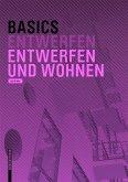 Basics Entwerfen und Wohnen (eBook, ePUB)