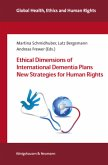 Ethical Dimensions of International Dementia Plans New Strategies for Human Rights