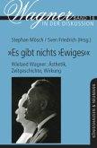 """""""Es gibt nichts ,Ewiges'"""" - Wieland Wagner: Ästhetik, Zeitgeschichte, Wirkung"""
