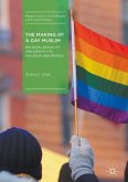 The Making of a Gay Muslim