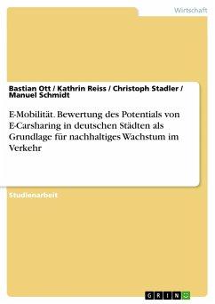 E-Mobilität. Bewertung des Potentials von E-Carsharing in deutschen Städten als Grundlage für nachhaltiges Wachstum im Verkehr