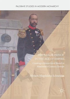 The 'Sailor Prince' in the Age of Empire - Schneider, Miriam Magdalena