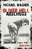 Abschuss / Oliver Hell Bd.1