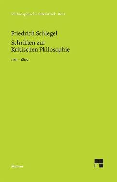 Schriften zur Kritischen Philosophie 1795-1805
