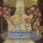 Alice im Wunderland und Alice hinter den Spiegeln, 1 MP3-CD