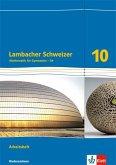 Lambacher Schweizer - Ausgabe für Niedersachsen G9. Arbeitsheft plus Lösungsheft 10. Schuljahr