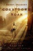 Gegen Bestien / Countdown to Noah Bd.1