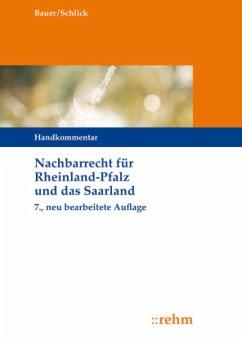 Nachbarrecht für Rheinland-Pfalz und das Saarland