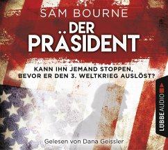 Der Präsident, 6 Audio-CDs - Bourne, Sam