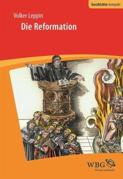Die Reformation (eBook, ePUB) - Leppin, Volker
