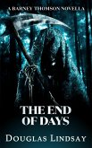 The End of Days (A Barney Thomson Novella) (eBook, ePUB)