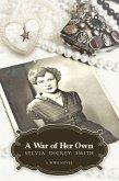 A War of Her Own (eBook, ePUB)