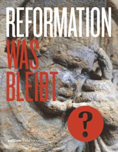 Reformation. Was bleibt?