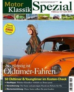 Motor Klassik Spezial - Oldtimer & Geld 2018
