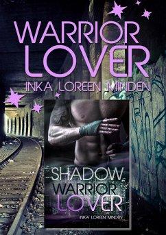 Warrior Lover Doppelband 6 - Minden, Inka L.