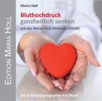 Bluthochdruck ganzheitlich senken, 1 Audio-CD