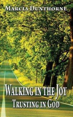 Walking in the joy - Dunthorne, Marcia