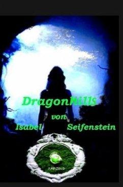 DragonHills - Seifenstein, Isabel