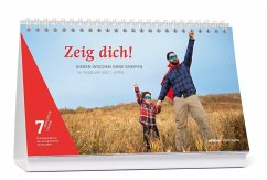 7 Wochen ohne - Zeig dich!, Tagestischkalender 2018