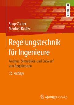 Regelungstechnik für Ingenieure - Zacher, Serge; Reuter, Manfred