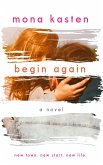 Begin Again (eBook, ePUB)